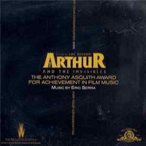 Eric Serra - Arthur And The Invisibles (The Anthony Asquith Award For Achievement In Film Music Promo) FLAC album