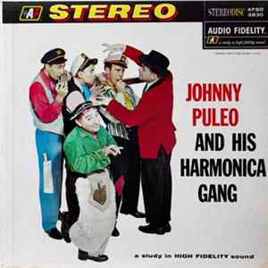 Johnny Puleo And His Harmonica Gang - Johnny Puelo And His Harmonica Gang FLAC album
