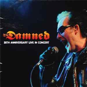 The Damned - 35th Anniversary Live In Concert FLAC album